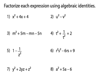 Factoring Polynomials Using Algebraic Identities Worksheets
