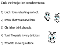 Circle the interjection in each sentence