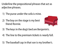 Prepositional Phrases used as Adjectives