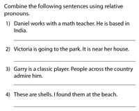 Combine sentences with Relative Pronouns