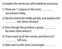 Fill in the blanks with Indefinite Pronouns