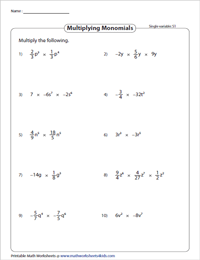 Multiplying Monomials - Single Variable